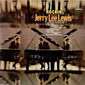 JERRY LEE LEWIS - Rockin' With (LP Mercury 1972)