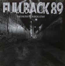 FULLBACK 89 - The Path You Follow (LP Devil Records 2012)