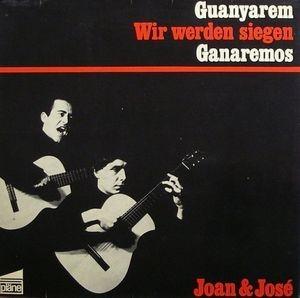 JOAN & JOSE - Guanyarem! Wir Werden Siegen! Ganaremos! (LP,GF Plane 1967)