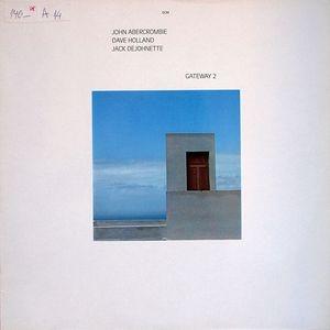 JOHN ABERCROMBIE, DAVE HOLLAND, JACK DEJOHNETTE - Gateway 2 (LP ECM  1978)