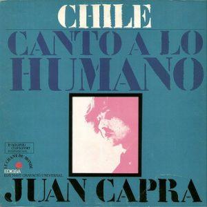 JUAN CAPRA - Canto a lo Humano - Chile (LP,GF Edigsa 1971)
