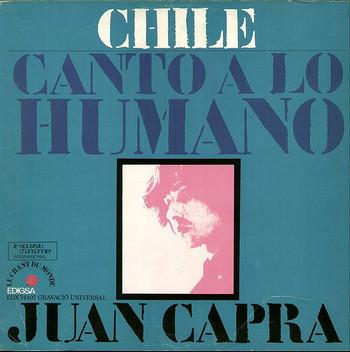 JUAN CAPRA – Canto a lo Humano – Chile (LP,GF Edigsa 1971) 1