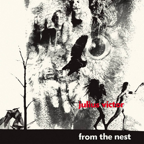 JULIUS VICTOR - From the Nest (LP,RE,GF Out·Sider 1969,2016)