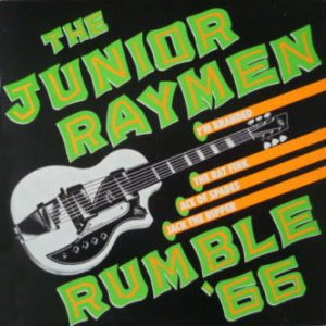 JUNIOR RAYMEN, THE - Rumble '66 (LP Norton 1990)