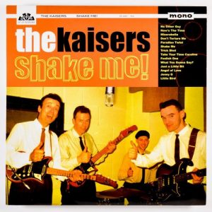 KAISERS, THE - Shake Me! (LP,180g Get Hip 2002)