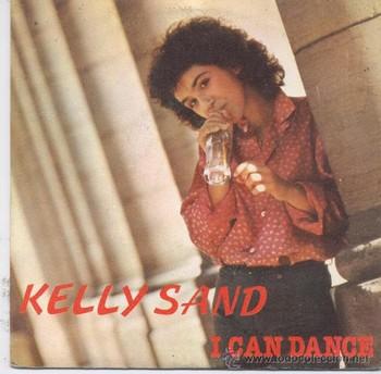 KELLY SAND - I Can Dance (Puedo Bailar) / I Want to Go (Quiero Ir) (SG Trova 1979)