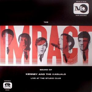 KENNY AND THE KASUALS - The Impact Sound Of (LP,RE Mark Records Ltd 1966,2017)