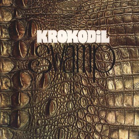 KROKODIL - Swamp (LP,RE,GF Krokodil 1970,2015)
