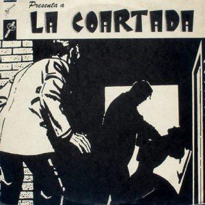 LA COARTADA - Presenta La Coartada (LP Dro 1986)