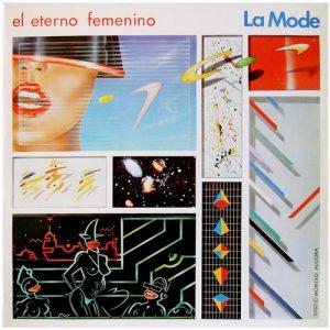LA MODE - El Eterno Femenino (LP Nuevos Medios 1982)
