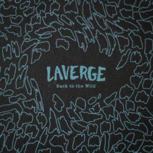 LAVERGE - Back to the Wild (CD,Digipack,Textured,Ltd Laverge 2014)
