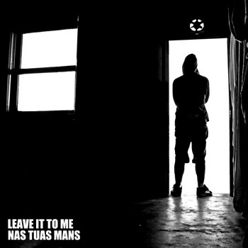 LEAVE IT TO ME / NAS TUAS MANS - Split EP (EP Punk Machine 2010)