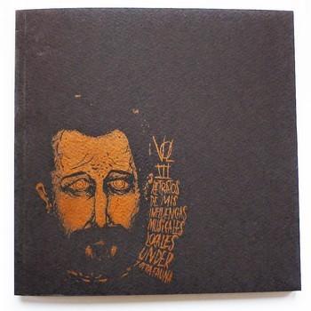 DON ROGELIO - Retratos de Mis Influencias Musicales Volumen III. Locales Under y Otra Fauna (LIBRO,72p Calamidad 2015)