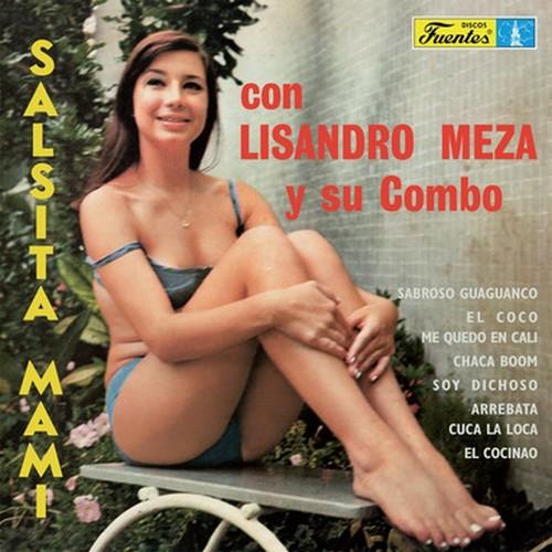 LISANDRO MEZA Y SU COMBO - Salsita Mami (LP,RE Vampi Soul 1970,2017)