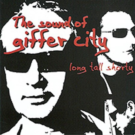 LONG TALL SHORTY - The Sound Of Giffer City (LP Time For Action 2009)