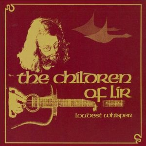 LOUDEST WHISPER - The Children of Lir (CD,RE Sunbeam 1974,2006)