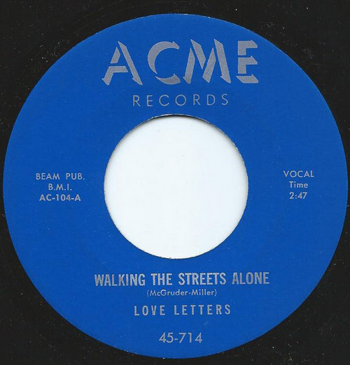LOVE LETTERS - Walking the Streets Alone / Owee-Nellie (SG,RE Acme )