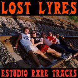 LYRES, THE - Lost Lyres. Estudio Rare Tracks (LP Munster 2013)