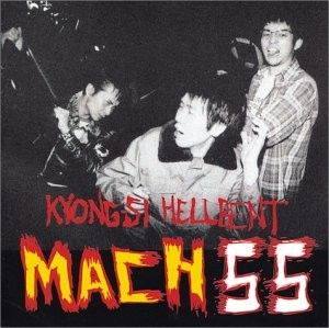 MACH 55 - Kyong-Si Hellbent (CD 1+2 Records )