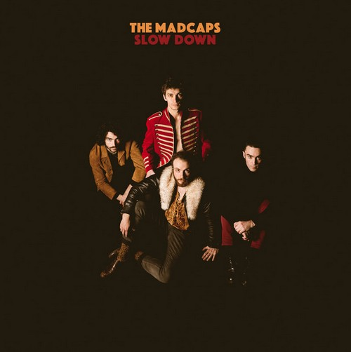 MADCAPS, THE - Slow Down (LP Bickerton 2017)