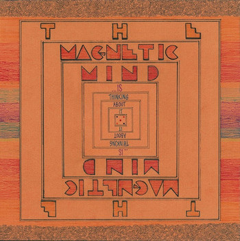 MAGNETIC MIND, THE - Is Thinking About It (LP Rowed Out 2015)