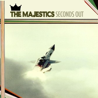 MAJESTICS, THE - Seconds Out (CD GP Records 2007)