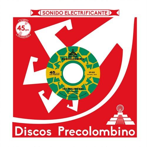 MALINCHES, LOS - Mi Amor Por Ti / Intensamente (SG Discos Precolombino 2019)
