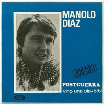 MANOLO DIAZ - Postguerra / Vino Una Ola / Bibi (EP,GF Sonoplay 1967)