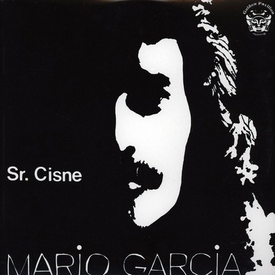 MARIO GARCIA - Sr. Cisne (Black Cover) (LP,RE Golden Pavilion 1982,2010)