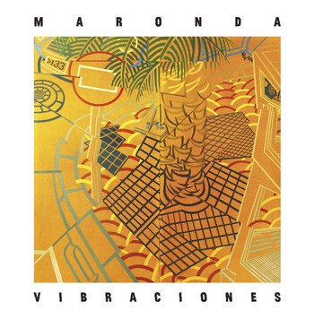 MARONDA - Vibraciones (LP No Label 2015)