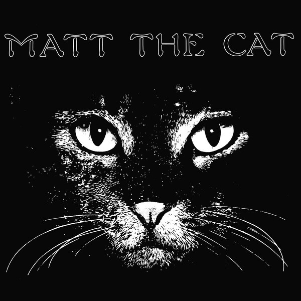 MATHEW LARKIN CASSELL - Matt the Cat (LP,RE Out·Sider 1978,2018)