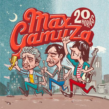 MAX GAMUZA - 20 Horas Max Gamuza (LP Clifford 2016)