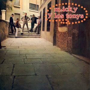 MICKY Y LOS TONYS - Micky y Los Tonys (LP,Comp,180g Vinilisssimo 2010)