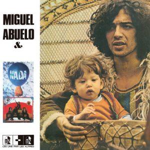 MIGUEL ABUELO & NADA - Miguel Abuelo & Nada (LP,GF,RE Guerssen 1975,2019)
