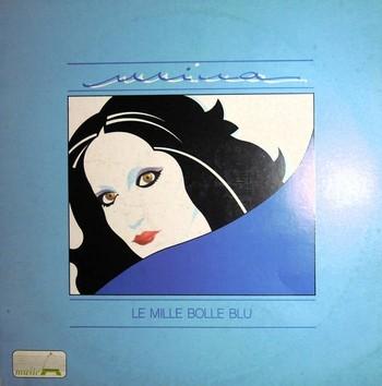MINA - Le Mille Bolle Blu (LP,Comp CGD Musica 1986)