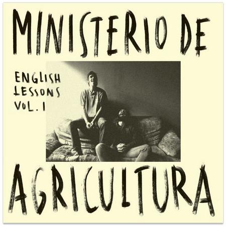 MINISTERIO DE AGRICULTURA - English Lessons Vol I (EP Donato Fanzine 2015)