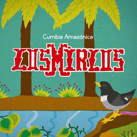 MIRLOS, LOS - Cumbia Amazonica (LP,Comp Pharaway Sounds 2016)