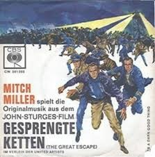 MITCH MILLER - Gesprengte Ketten (The Great Escape OST) / It's a Darn Good Thing (SG CBS 1963)