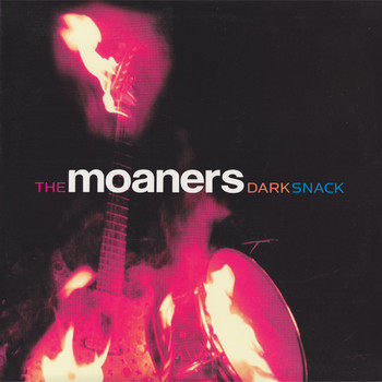 MOANERS, THE - Dark Snack (LP,180g Yep Roc 2005)