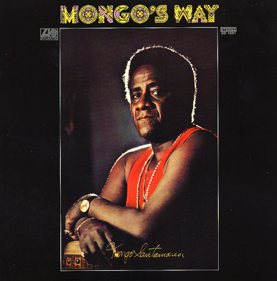 MONGO SANTAMARIA - Mongo's Way (LP,RE Atlantic 1971)
