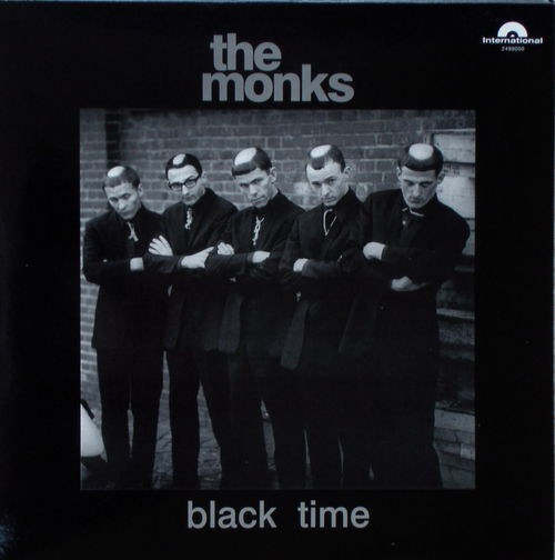 MONKS, THE - Black Time (LP,RE International 1966,2007)