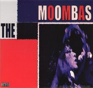 MOOMBAS, THE - In The Basement / Save Me (SG Butterfly 2010)