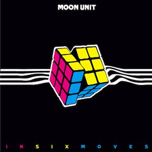 MOON UNIT - In Six Moves (10i Clifford 2008)