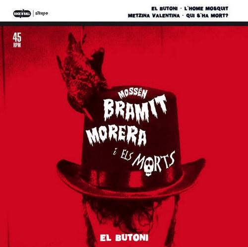 MOSSEN BRAMIT MORERA I ELS MORTS - El Butoni (EP Discos Jaguar 2018)