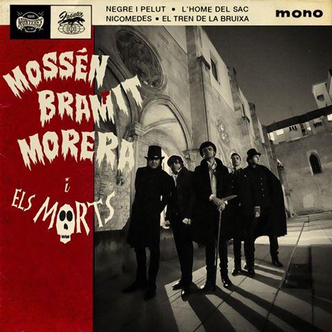 MOSSEN BRAMIT MORERA I ELS MORTS - Negre i Pelut (EP Discos Jaguar 2013)