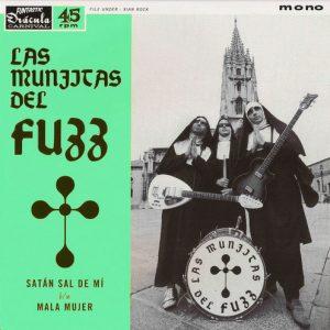 MUNJITAS DEL FUZZ, LAS - Satan Sal de Mi / Mala Mujer (SG,RP Funtastic Dracula Carnival 2016)