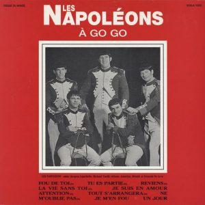 NAPOLEONS, LES - Les Napoleons A Go Go (LP Disques Du Monde 1966)