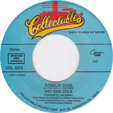 NAT KING COLE - Ramblin' Rose / The Christmas Song (SG Collectables 1946,1962)
