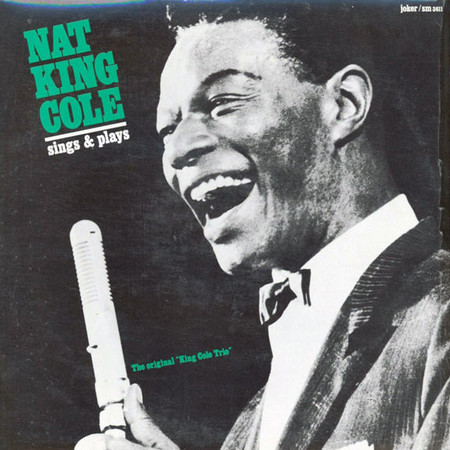 NAT KING COLE TRIO – Sings & Plays (LP Joker 1973) 1