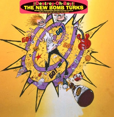 NEW BOMB TURKS – !!Destroy-Oh-Boy!! Deluxe 20th Anniversary Edition (LP,RE,GF Crypt 1993,2013) 1